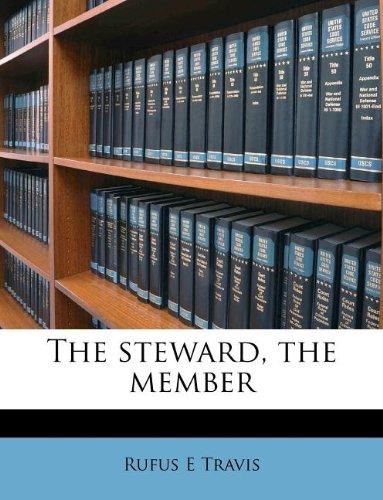 The steward, the member