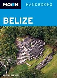 Moon Belize (Moon Handbooks)
