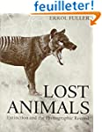 Lost Animals - Extinction and the Pho...