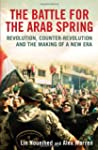 The Battle for the Arab Spring: Revol...