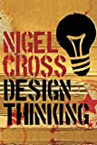 img - for Design Thinking: Understanding How Designers Think and Work book / textbook / text book