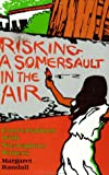 Risking a Somersault in the Air: Conversations with Nicaraguan Writers