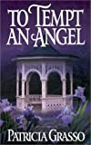 img - for To Tempt An Angel (Zebra Historical Romance) book / textbook / text book
