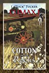 Climax I: Cotton on the Rocks