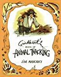 Crinkleroot's Guide to Animal Tracking, Revised Edition (0027058514) by Arnosky, Jim