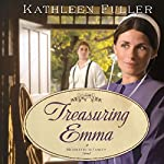 Treasuring Emma: A Middlefield Family Novel, Book 1 | Kathleen Fuller