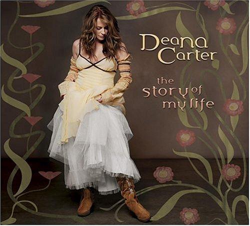 Deana Carter - Story Of My Life - Zortam Music