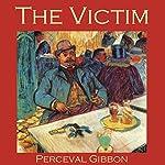 The Victim | Perceval Gibbon