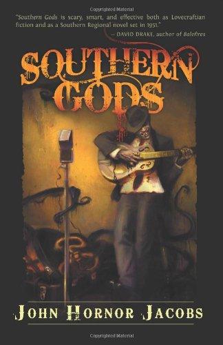 Southern Gods by John Horner Jacobs