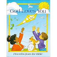 God Loves You: Proverbs from the Bible