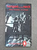 img - for Hanged by the Neck (Penguin Special) book / textbook / text book