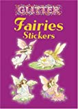 img - for Glitter Fairies Stickers (Dover Little Activity Books Stickers) book / textbook / text book