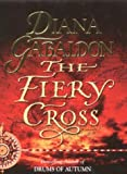 Diana Gabaldon The Fiery Cross (The Fraser saga)