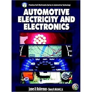 Automotive Electricity and Electronics James D. Halderman
