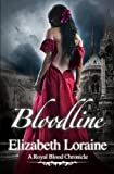 img - for Bloodline: A Royal Blood Chronicle book / textbook / text book
