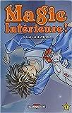 echange, troc Saki Hiwatari - Magie intérieure, tome 1 : Ma magie