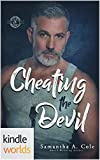 Special Forces: Operation Alpha: Cheating the Devil: A Deimos/Trident Security/Delta Team Crossover (Kindle Worlds Novella)