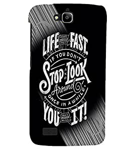 PRINTSHOPPII LIFE QUOTES Back Case Cover for Huawei Honor Holly::Honor Holly