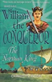 William the Conqueror (Who Was...?) (1904977618) by Charlotte Moore