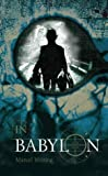 In Babylon (0002257009) by Moring, Marcel