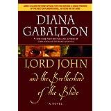 Lord John and the Brotherhood of the Bladeby Diana Gabaldon