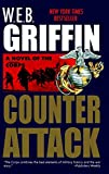Counterattack (The Corps Book 3) (0515104175) by Griffin, W.E.B.