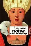 La rose noire : 5 récits du Moyen Age