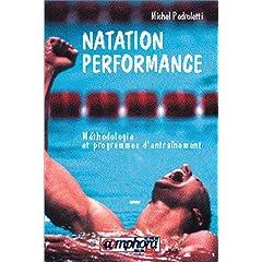 Natation performance : méthodologie et programmes d'entraînement