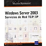 Windows Server 2003 - Servicios De Red Tcp/Ip