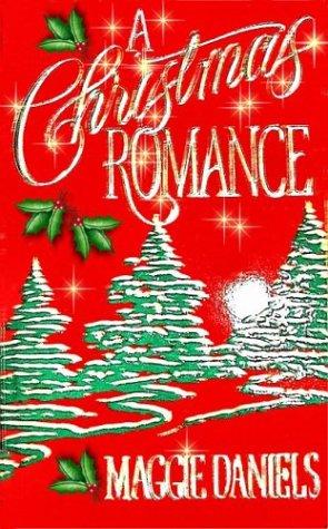 A Christmas Romance, MAGGIE DANIELS