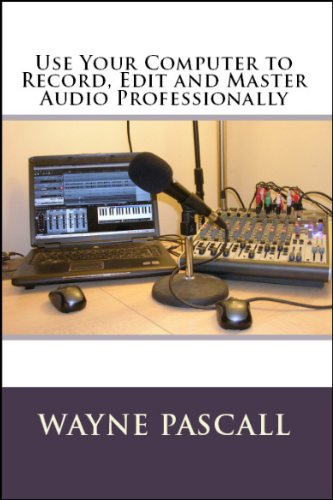 use-your-computer-to-record-edit-and-master-audio-professionally