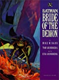 Batman: Bride of the Demon (1563890607) by Barr, Mike W.