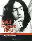 バンド・スコア ポール・ロジャース・ベスト <フリー〜バッド・カンパニー>