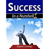 Success (In a Nutshell Book 1) ~ Stephen L. Jennings