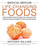 Medical Medium Life-Changing Foods: Save Yourself and the Ones You Love with the Hidden Healing Powers of Fruits & Vegetables (Hardcover) (Pre-order)