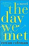 Rowan Coleman The Day We Met