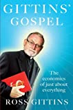 Gittins' Gospel: The Economics of Just About Everything (1743313551) by Gittins, Ross