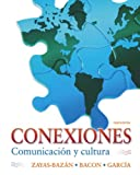 img - for Conexiones: Comunicaci n y cultura (4th Edition) book / textbook / text book