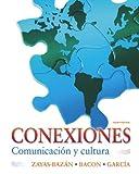 img - for Conexiones: Comunicaci n y cultura (4th Edition) book / textbook / text book