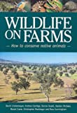 img - for Wildlife on Farms: How to Conserve Native Animals book / textbook / text book