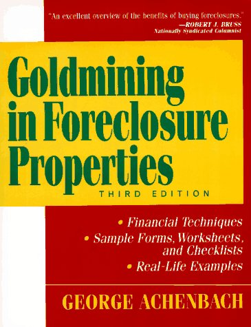 Goldmining in Foreclosure Properties, Achenbach, George