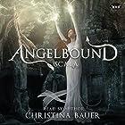 Scala: Angelbound Origins, Volume 2 Hörbuch von Christina Bauer Gesprochen von: Christina Bauer