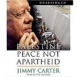 Palestine: Peace Not Apartheid ~ Jimmy Carter
