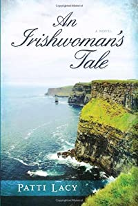 (FREE on 7/2) An Irishwoman's Tale by Patti Lacy - http://eBooksHabit.com