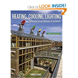 Heating, Cooling, Lighting: Sustainable Design Methods for Architects by Norbert Lechner
