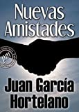 img - for Nuevas amistades (Spanish Edition) book / textbook / text book