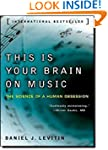 This Is Your Brain on Music: The Scie...