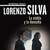 La niebla y la doncella [The Fog and the Maiden]: Bevilacqua | Lorenzo Silva
