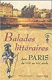 echange, troc J.-C. Sarrot - Balades littéraires dans Paris