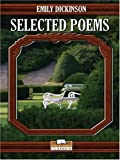 Selected Poems of Emily Dickinson (0786283270) by Dickinson, Emily